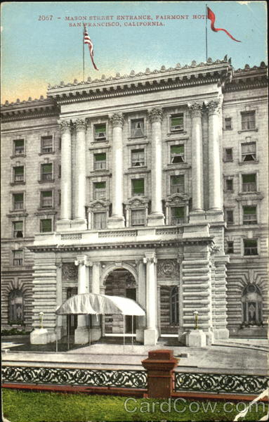 Mason Street Entrance Fairmont Hotel San Francisco California