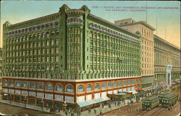 Pacific And Commercial Buildings And Emporium San Francisco California