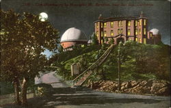 Lick Observatory By Moonlight, Mt. Hamilton Postcard