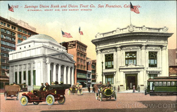 Savings Union Bank And Union Trust Co, O'Farrell Grant Ave, and Market Streets San Francisco California