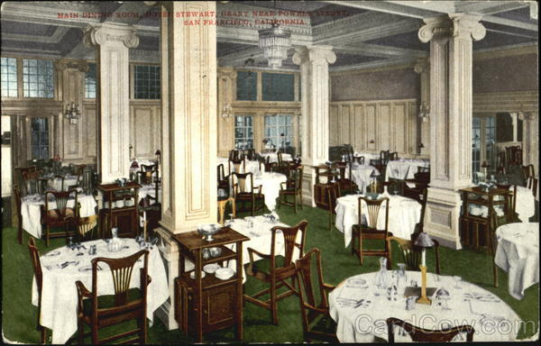 Main Dining Room Hotel Stewart Geary, Powell Street San Francisco California