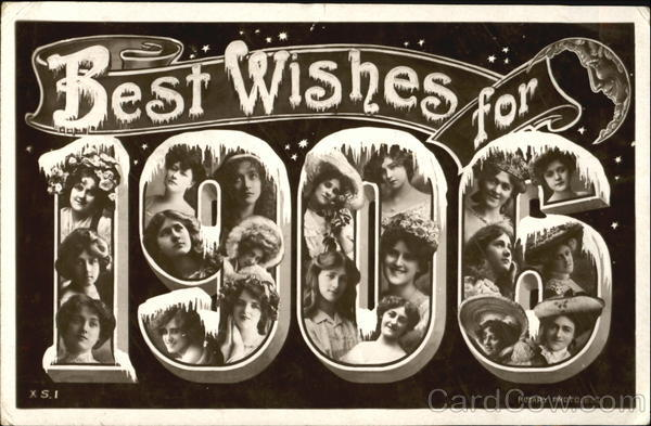 Best Wishes For 1906 Large Letter Dates Faces in Letters