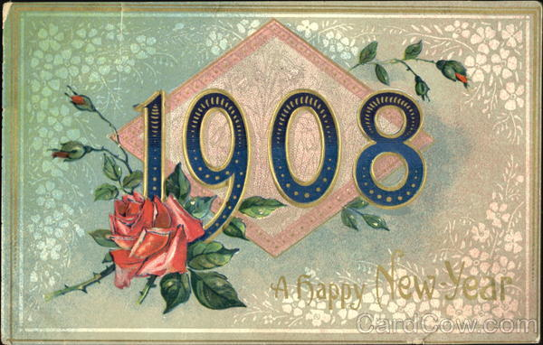 1908 A Happh New Year Year Dates
