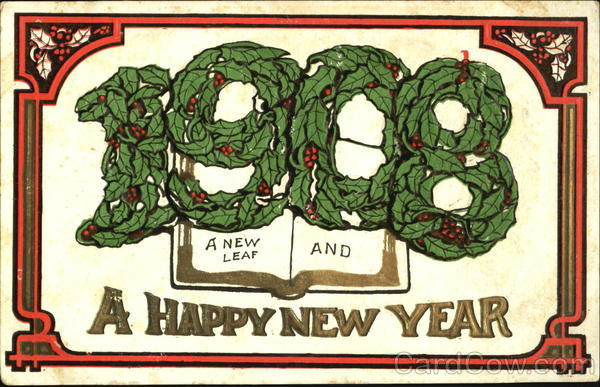 1908 A New Leaf And A Happy New Year Year Dates