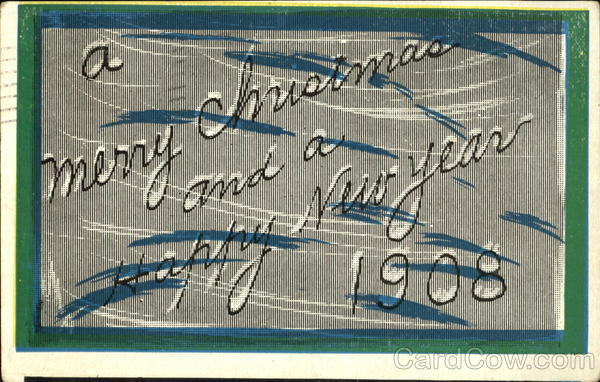 A Merry Christmas And A Happy New Year 1908 New Year's