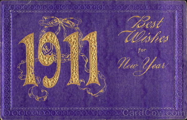 1911 Best Wishes For New Year Year Dates