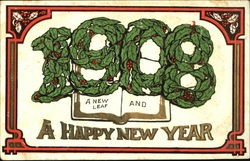 1908 A New Leaf And A Happy New Year