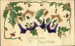 1910 Happy Be Your New Year