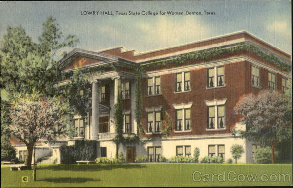 Lowry Hall, Texas State College for Women Denton