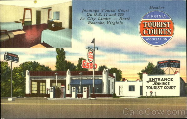 Jennings Tourist Court, U. S. 11 and 220 Roanoke Virginia