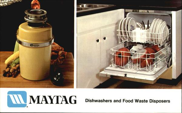 Maytag Dishwashers and Food Waste Disposers Advertising