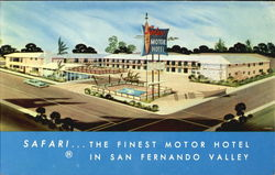 Safari... The Finest Motor Hotel in San Fernando Valley