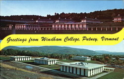 Greetings from Windham College, Putney, Vermont