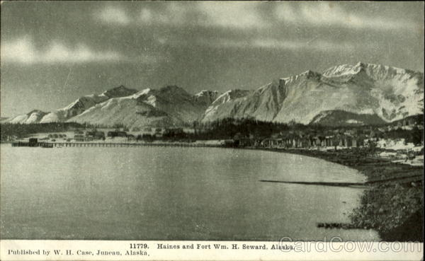 11779. Haines and Fort Wm. H. Seward, Alaska