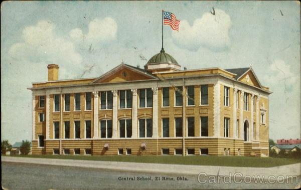 Central School, El Reno, Okla Oklahoma