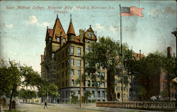 Rush Medical College, Hospital Bldg, Wood & Harrison Sts Chicago Illinois