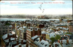 General View of Boston, Mass. showing New West Boston Bridge