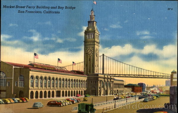 Market Street Ferry Building and Bay Bridge San Francisco California