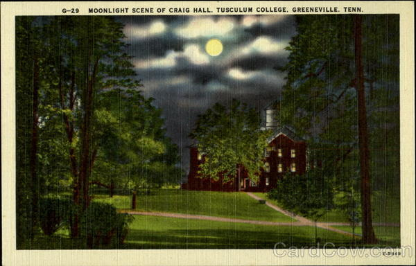 Moonlight Scene Of Craig Hall, Tusculum College, Greeneville. Tenn Tennessee