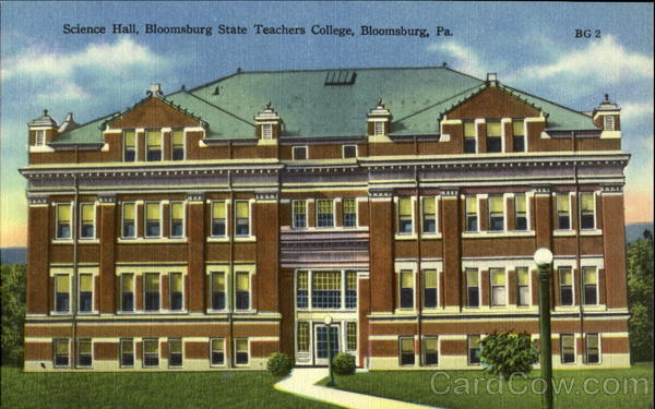 Science Hall, Bloomburg State Teachers College Pennsylvania