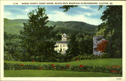 C-14 Rabun County Court House, Black Rock Mountain in Background, Clayton, Ga