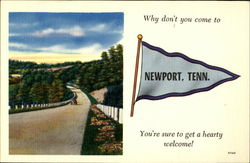 Why don't you come to Newport, Tenn