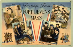 Greetings from Fort Devens Mass