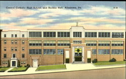 Central Catholic High School, and Rockne Hall, Allentown, Pa. A-24
