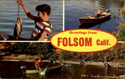 Greetings from Folsom, Calif