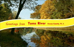 Greetings from Toms River Ocean County, N.J