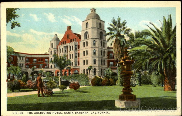 The Arlington Hotel Santa Barbara California