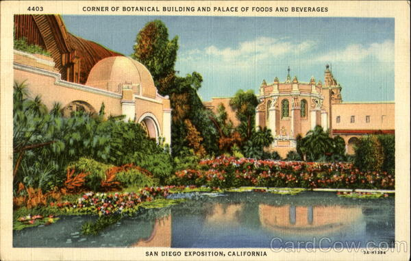 Corner of Botanical Building and Palace of Foods and Beverages San Diego California