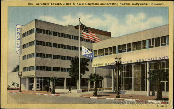 856 - Columbia Square, Home of KNX Columbia Broadcasting System, Hollywood, California