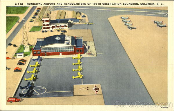 Municipal Airport and Headquarters of 105th Observation Squadron Columbia South Carolina