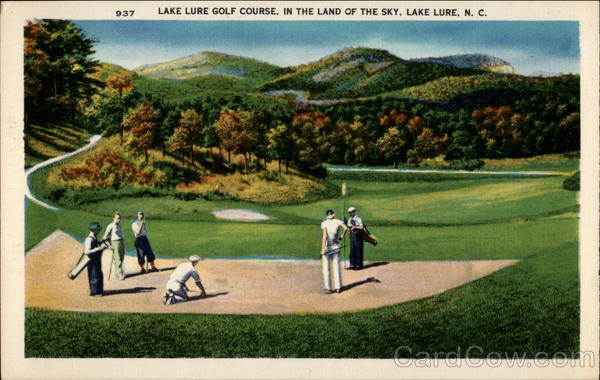 Lake Lure Golf Course, In the Land of the Sky, Lake Lure, N.C North Carolina