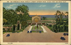 The Spreckels Organ, World's Largest Outdoor Organ, Balboa Park