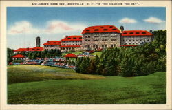 "439 - Grove Park Inn, Ashevill, N.C. ""In the Land of the Sky"""