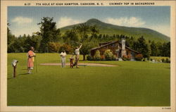 7th Hole at High Hampton, Cashiers, N.C. Chimney Top in Background