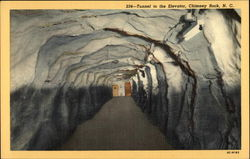 234 - Tunnel to the Elevator, Chimney Rock, N.C Postcard