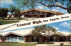 Greetings from Central High, San Angelo, Texas