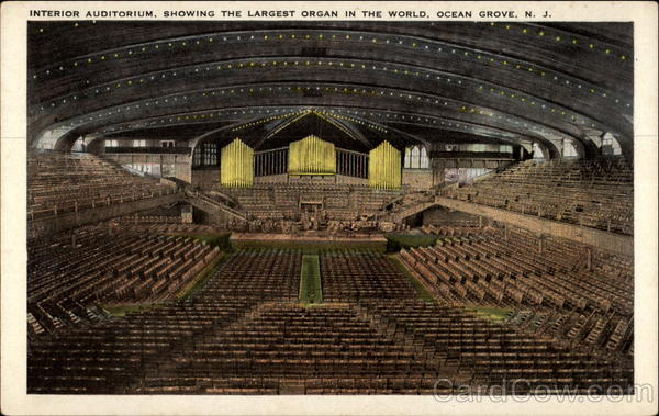 Interior Auditorium, showing the Largest Organ in the World Ocean Grove New Jersey