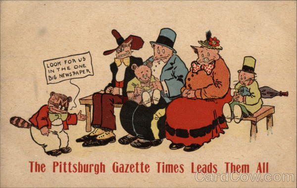 The Pittsburgh Gazette Times Leads Them All Advertising