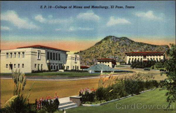 College of Mines and Metallurgy El Paso Texas