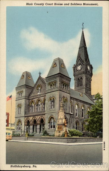Blair County Courthouse and Soldiers Monument Hollidaysburg Pennsylvania