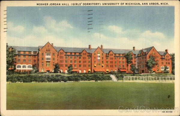 Mosher Jordan Hall (Gilr's Dormitory) University of Michigan Ann Arbor