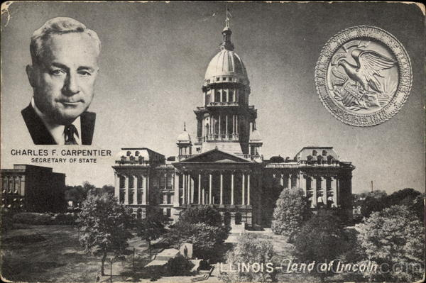 Illinois Capitol building and Carpenter, Sec'y of State Springfield