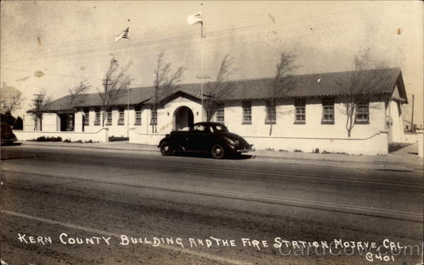 Kern County Building and the Fire Station Mojave California