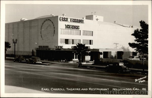 Earl Carroll Theatre and Restaurant Hollywood California
