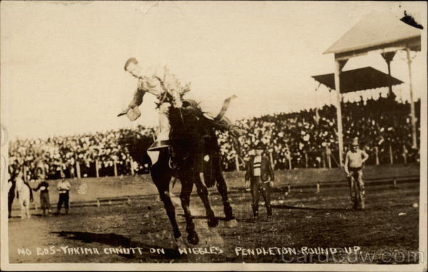 Pendleton-Round-Up Yakima Canutt On Wiggles Oregon