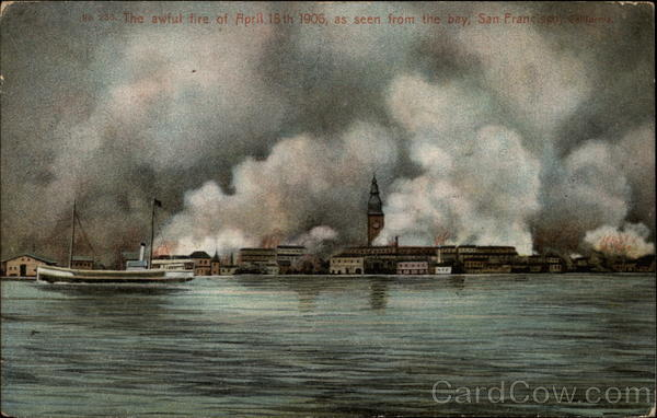 The awful fire of April 18th 1905, as seen from the bay San Francisco California